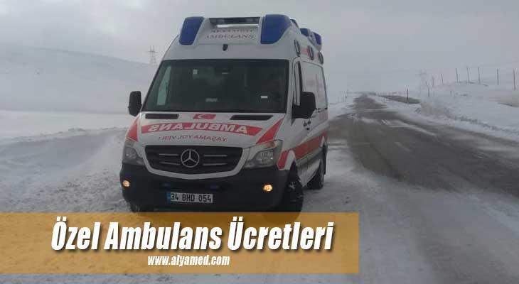 özel ambulans ücretleri