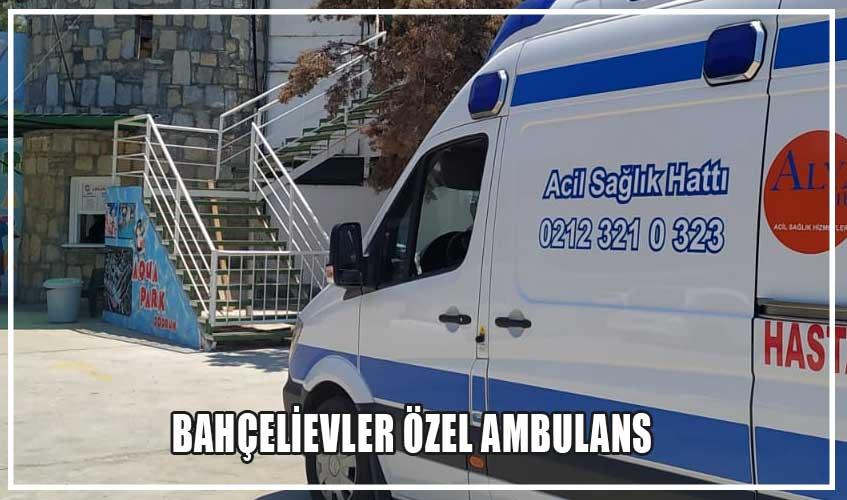 bahçelievler özel ambulans